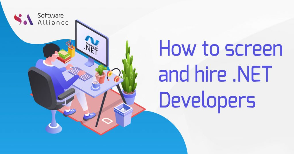 How to screen and hire .NET Developers?