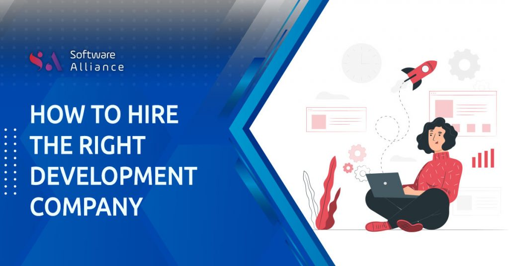 How to hire the right development company?